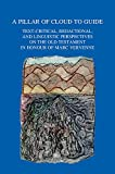 A Pillar of Cloud to Guide (Exod. 13,21) : Old Testament Text-Critical, Redactional, and Linguistic Perspectives in Honour of Marc Vervenne, , 9042930845