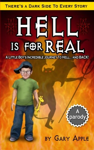 Download Hell is for Real: A Little Boy's Incredible Journey to Hell and Back pdf