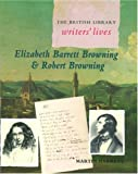 Elizabeth Barrett Browning and Robert Browning, Martin Garrett, 0195217861