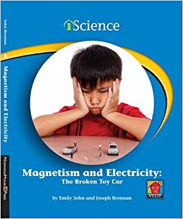 Book Magnetism and Electricity: The Broken Toy Car (iScience Readers: Level B (Library))