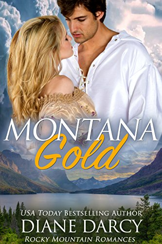 Montana Gold (Rocky Mountain Romances Book 3)