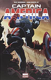 Captain America - Marvel Now,  tome 1 par Rick Remender