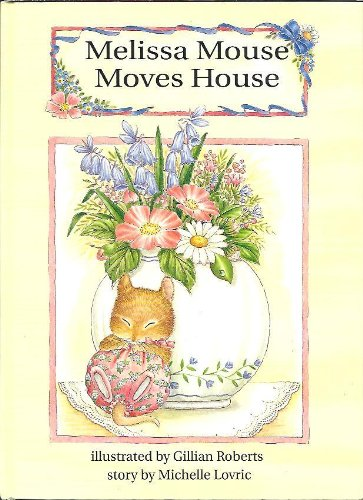 Melissa Mouse Moves House -