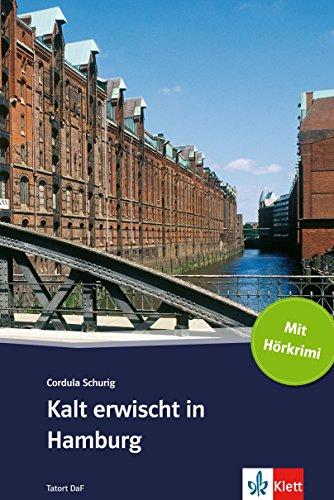 kalt-erwischt-in-hamburg-deutsche-lekture-fur-das-ger-niveau-a2-mit-eingebundenem-audio-file-tatort-