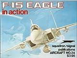 F-15 Eagle in Action, Lou Drendel, 0897470230