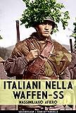 Image de Italiani nella Waffen-SS (Ritterkreuz Vol. 1) (Italian Edition)