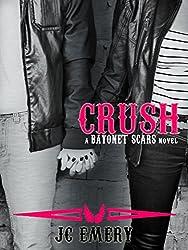 Crush (Bayonet Scars Book 4)