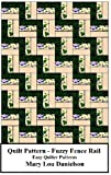 quilter flannel - Quilt Pattern - Fuzzy Fence Rail