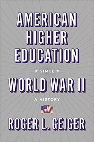 cover image, american higher education since world war ii