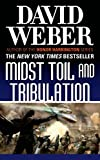 img - for Midst Toil and Tribulation (Safehold) book / textbook / text book
