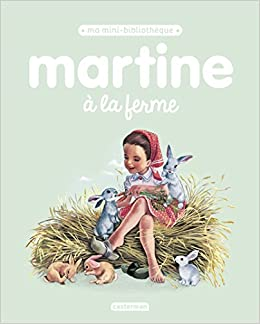 Amazon Fr Martine A La Ferme Marcel Marlier Gilbert