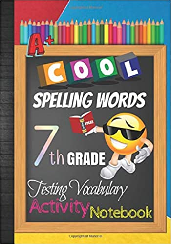Cool Spelling Words 7th Grade Testing Vocabulary Activity