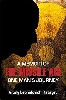 Book A Memoir of the Missile Age: One Man's Journey