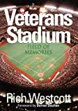 img - for Veterans Stadium: Field Of Memories book / textbook / text book