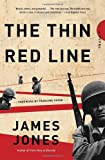 The Thin Red Line, James Jones and James Jones, 0385324081