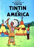 : Tintin in America (The Adventures of Tintin)