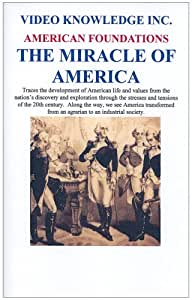 American Foundations-The Miracle of America