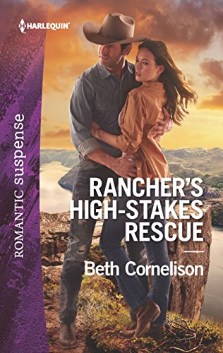 Rancher's High-Stakes Rescue (The McCall Adventure Ranch)
