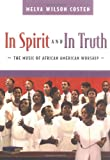 img - for In Spirit and in Truth: The Music of African American Worship book / textbook / text book