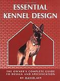 Essential Kennel Design