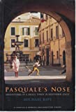 Front cover for the book Pasquale's Nose: Idle Days in an Italian Town by Michael Rips