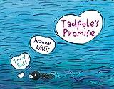 Tadpole's Promise, Jeanne Willis, 1842704265