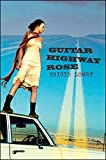 Guitar Highway Rose by Brigid Lowry front cover