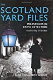 The Scotland Yard Files, Keith Skinner and Alan Moss, 1903365880
