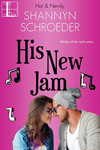 His New Jam (Hot & Nerdy Book 5)