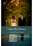Take Me Home (A Paramour Romance Book 2)