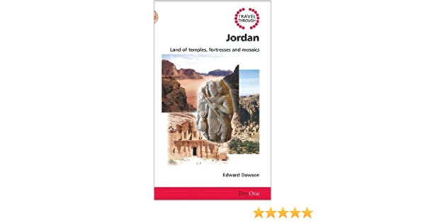 3c073c9b86c5e Travel Through Jordan: Land of Temples, Fortresses and Mosaics (Day ...