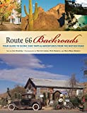 Route 66 Backroads: Your Guide to Scenic Side Trips & Adventures from the Mother Road (Backroads of ...)