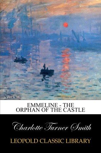 Emmeline - The Orphan of the Castle pdf
