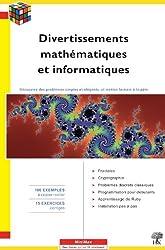 Divertissements mathématiques et informatiques