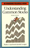 Understanding Common Stock, Phyllis C. Kaufman and Arnold Corrigan, 0681402377