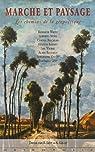 Marche et paysage : Les chemins de la géopoétique par Lévy