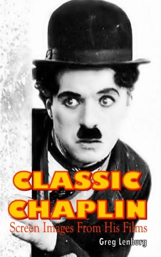 Download Classic Chaplin: Screen Images from His Films PDF