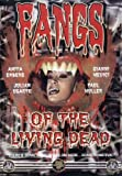 Fangs of the Living Dead [Import]