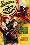 The Mystery At Comanche Canyon - The Misadventures of Inspector Moustachio
