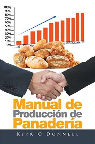 Amazon.com: Manual De Producción De Panadería (Spanish ...