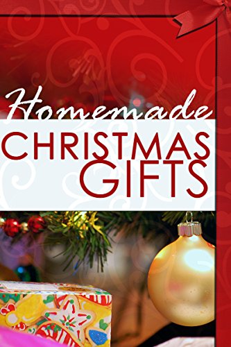 Homemade Christmas Gifts: Do It Yourself Christmas Gifts That Are Fun & - Gifts Homemade Ideas Christmas