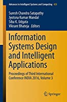 Information Systems Design and Intelligent Applications, Volume 3