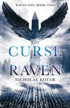 The Curse of the Raven (Raven Son Book 2) by [Kotar, Nicholas]
