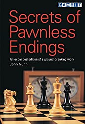 Secrets of Pawnless Endings: An expanded edition of a ground-breaking work