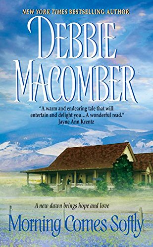 (Morning Comes Softly (Harper Monogram))