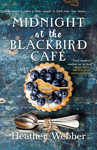 Midnight at the Blackbird Cafe by [Webber, Heather]