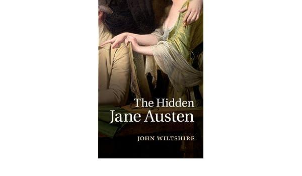 The Hidden Jane Austen (English Edition) eBook: John ...