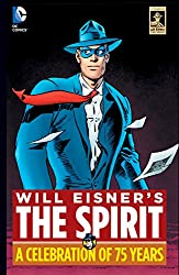 The Spirit: A Celebration of 75 Years