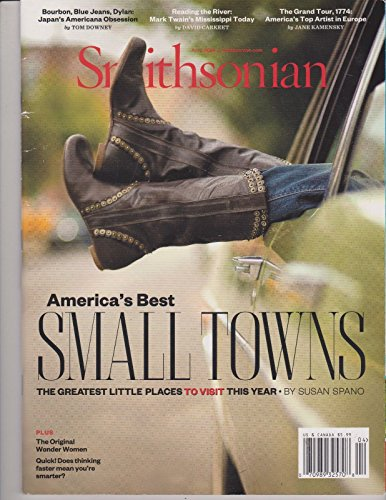Smithsonian Magazine April 2014, America's Best Small Towns. (Smithsonian Best Small Towns)