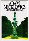 Adam Mickiewicz aux yeux des Français (French Edition)